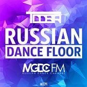 TDDBR – RUSSIAN DANCE FLOOR #034 @ MGDC FM [RUSSIAN DANCE CHANNEL]