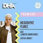 Premiere: Holographic Planes - Gaia (Jennifer Cardini Remix)[Critical Monday]
