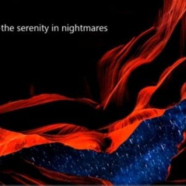 071 : the serenity in nightmares