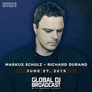 Global DJ Broadcast: Markus Schulz and Richard Durand (Jun 27 2019)