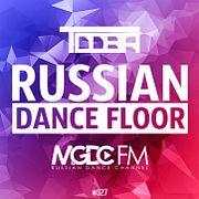 TDDBR – RUSSIAN DANCE FLOOR #027 @ MGDC FM [RUSSIAN DANCE CHANNEL]