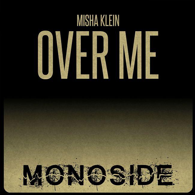 Misha Klein - Over Me (Original Mix) (cut)