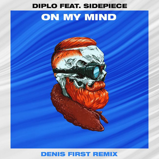 Diplo feat. Sidepiece - On My Mind (Denis First Remix) [Extended Mix]