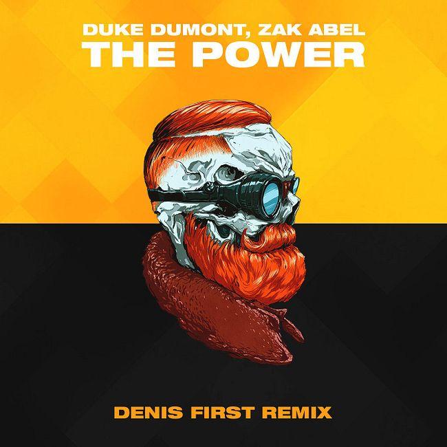 Duke Dumont, Zak Abel - The Power (Denis First Remix) [Extended Mix]