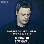 Global DJ Broadcast: Markus Schulz and Nifra (Jul 18 2019)