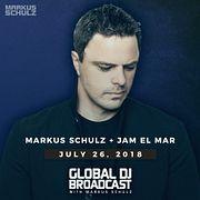 Global DJ Broadcast: Markus Schulz and Jam El Mar (Jul 26 2018)