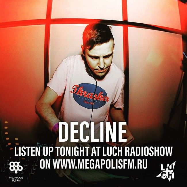 Luch Radioshow #254 - Decline @ Megapolis 89.5 FM 30.03.2020 #254