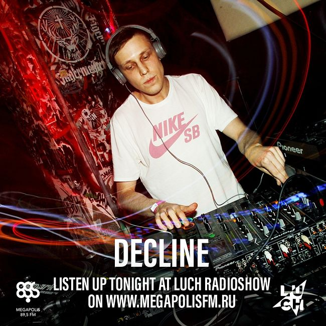 Luch Radioshow #258 - Decline @ Megapolis 89.5 FM 28.04.2020 #258