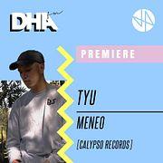 Premiere: TYU - Meneo [Calypso Records]