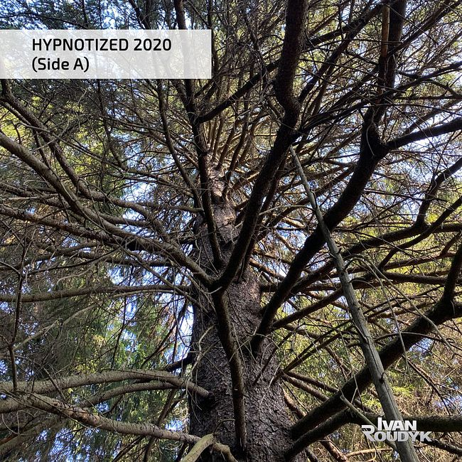 Ivan Roudyk-Hypnotized 2020(Side A)