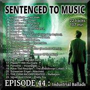 EPISODE 44 : Industrial Ballads