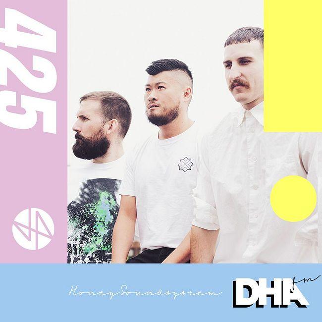 Honey Soundsystem - DHA FM Mix #425