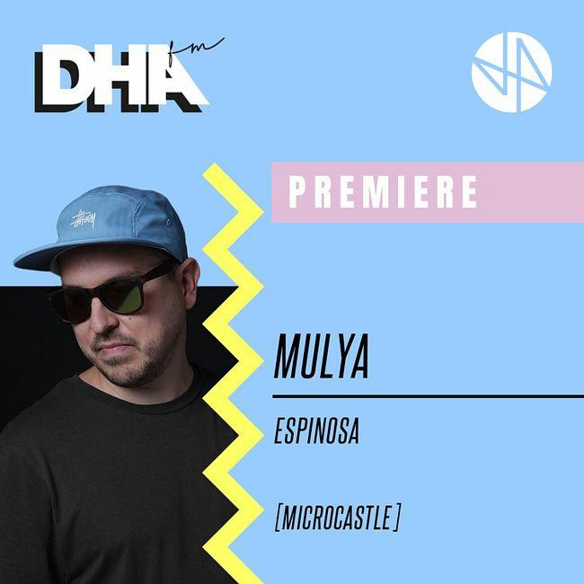 Premiere: MULYA - Espinosa [microcastle]