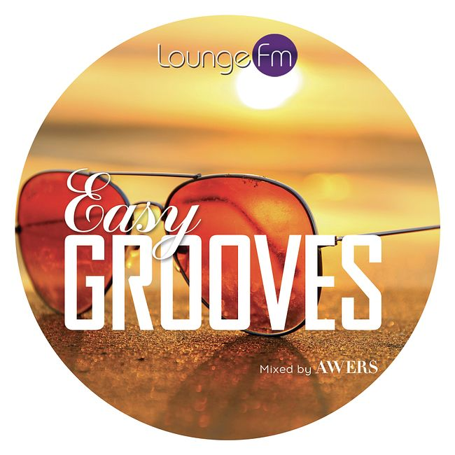 AWERS - Easy Grooves on Lounge Fm #65