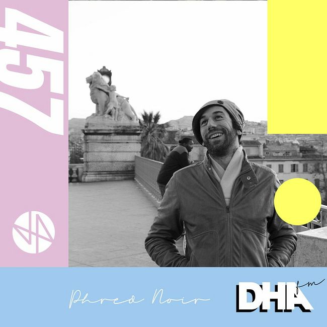 Phred Noir - DHA FM Mix #457