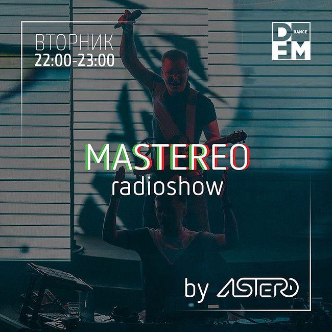 DFM #MASTEREO by ASTERO  выпуск 027 11/07/2017