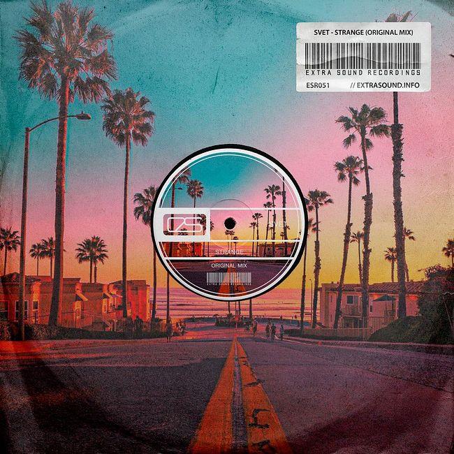 SVET - Strange (Radio Version) [Extra Sound Recordings]