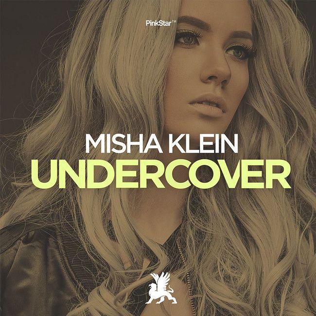 Misha Klein - Undercover (Radio Edit)