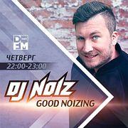 DFM DJ NOIZ - GOOD NOIZING 05/07/2018