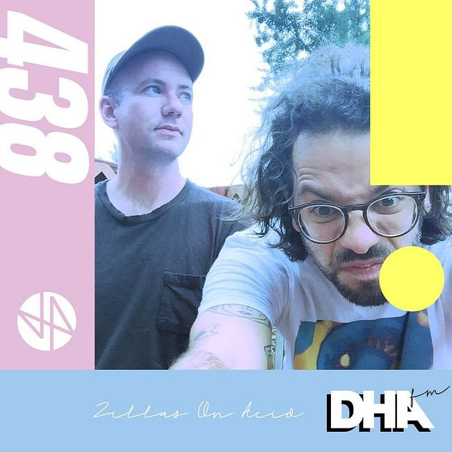 Zillas On Acid - DHA FM Mix #438