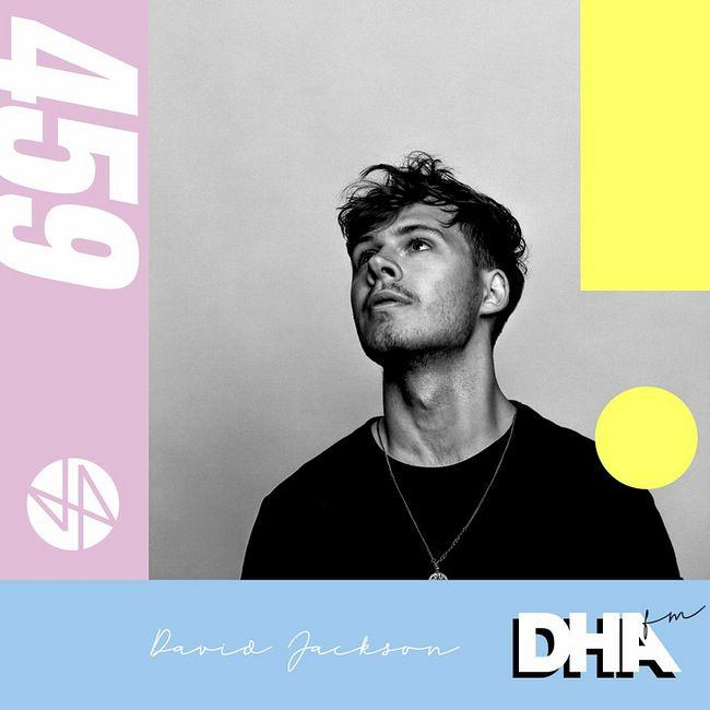 David Jackson - DHA FM Mix #459