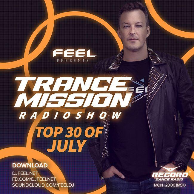 DJ FEEL - TOP 30 JULY 2020 TRANCEMISSION  (10-08-2020) #1016