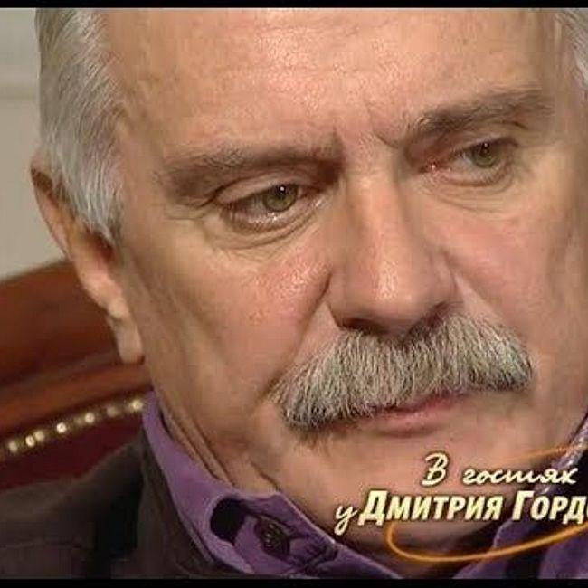 Михалков: Рудинштейн не любит меня, а я – его, но не потому, что он еврей, а потому, что жулик