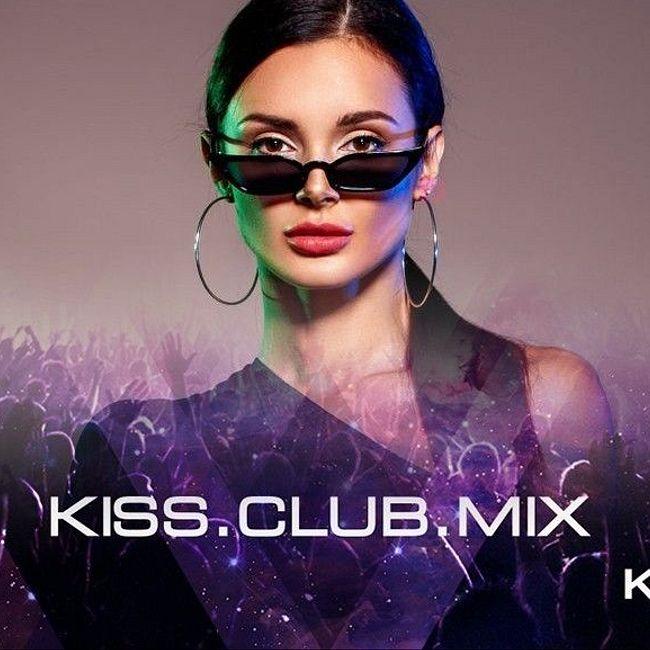KISS.CLUB.MIX [27.08.2020]