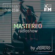 DFM #MASTEREO by ASTERO  выпуск 085 21/08/2018