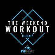 FitBeatz - The Weekend Workout #208 @ FitBeatz.com