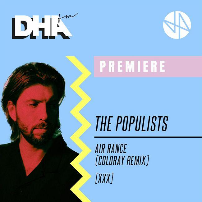 Premiere: The Populists - Air Rance (Coloray Remix) [XXX]