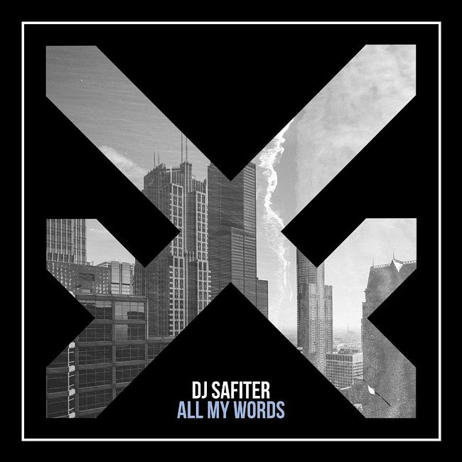 DJ Safiter - All My Words [Extended Mix]