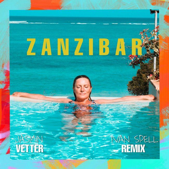 Jasmin Vetter - Zanzibar (Ivan Spell Radio Mix)