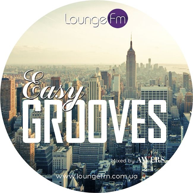 AWERS - Easy Grooves on Lounge Fm (68) #68