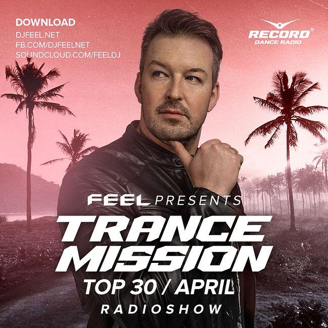 DJ Feel - TOP 30 April Trancemission (17-05-21) #1041