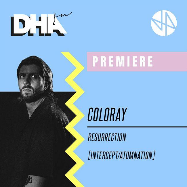 Premiere: Coloray - Resurrection [Intercept/Atomnation]
