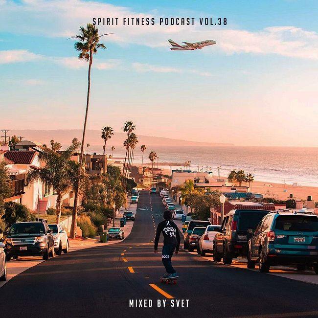 SVET - SPIRIT Fitness Podcast # 38