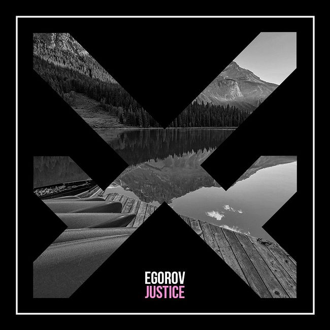 Egorov - Justice [Extended Mix]