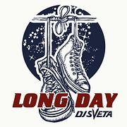 DJ Sveta - Long Day (2019)