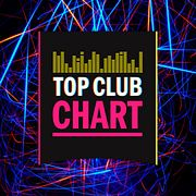 TOP CLUB CHART #222 13 июля 2019