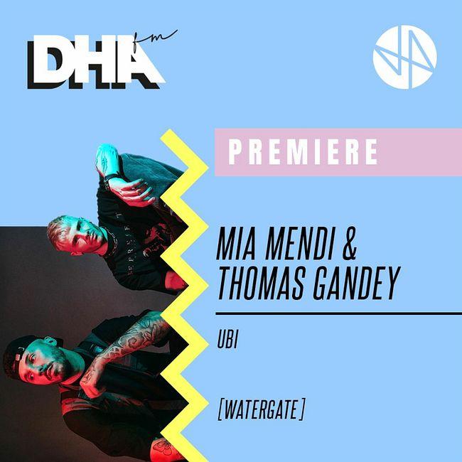Premiere: Mia Mendi & Thomas Gandey - Ubi [Watergate]