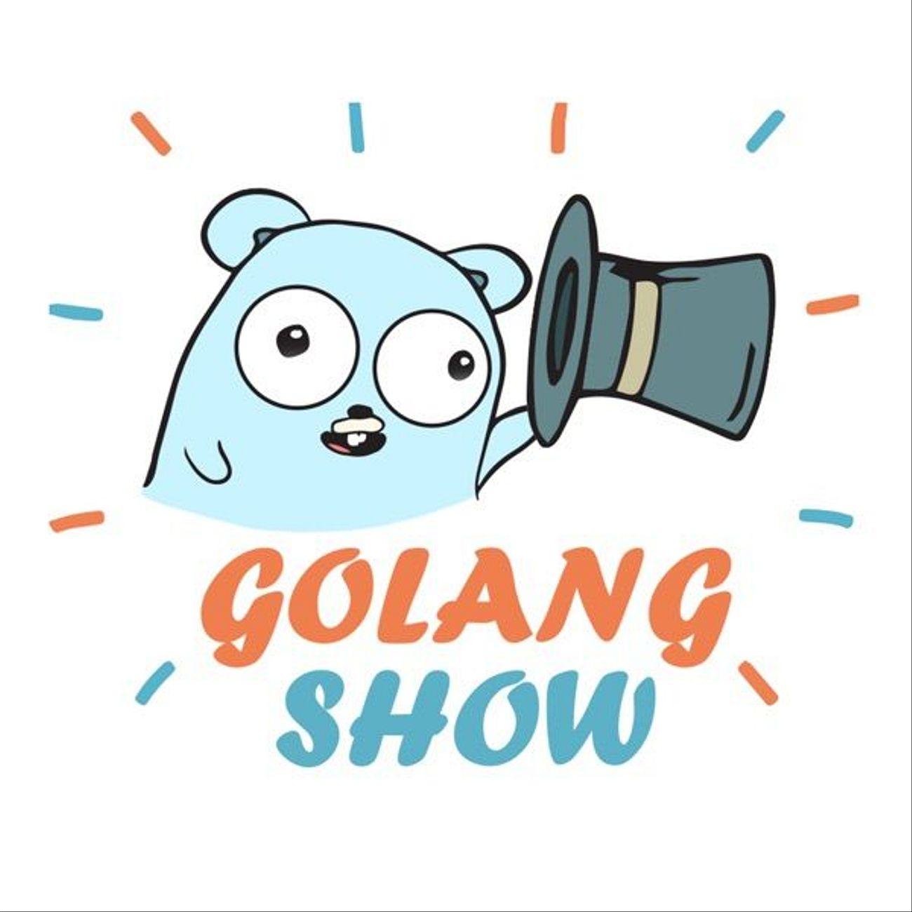GolangShow