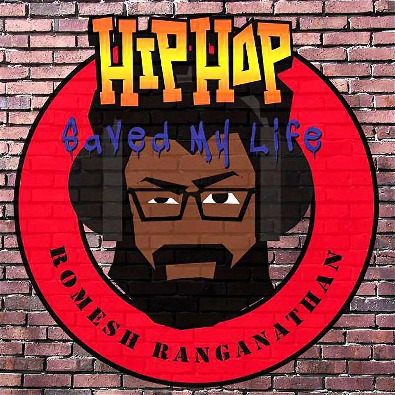 Hip Hop Saved My Life