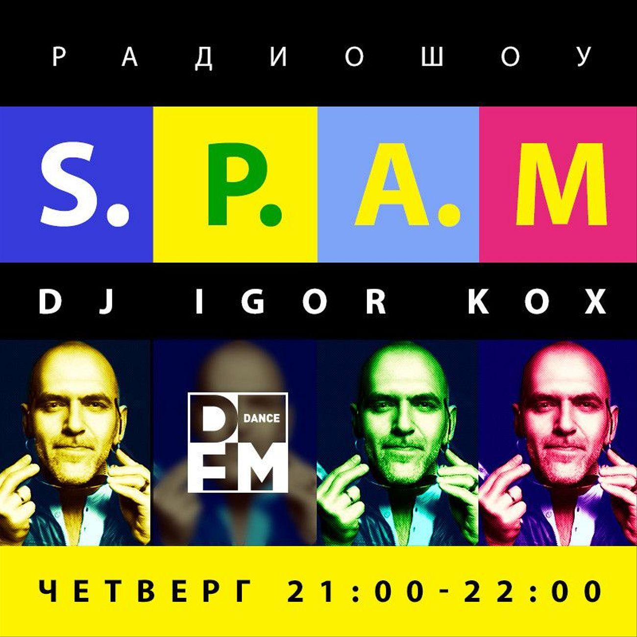 S.P.A.M. by DJ Igor Kox