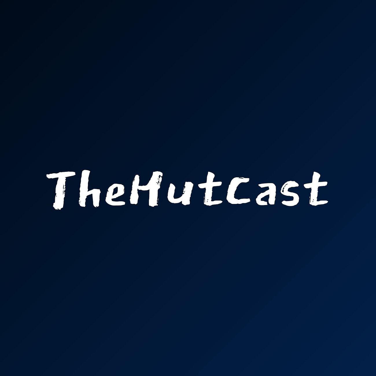 TheHutCast
